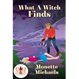What A Witch Finds: Magic and Mayhem Universe