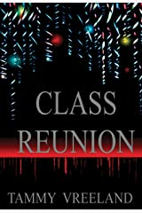 Class Reunion Kindle Edition