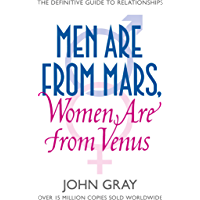 Men Are from Mars, Women Are from Venus: A Practical Guide f…