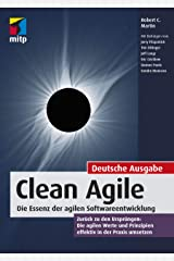 Clean Agile: Die Essenz der agilen Softwareentwicklung (mitp Professional) (German Edition) Kindle Edition