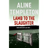 Lamb to the Slaughter: DI Marjory Fleming Book 4