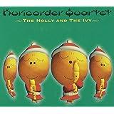 栗コーダーのクリスマスII~the Holly & the Ivy~