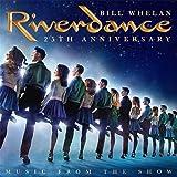 Riverdance 25th ..