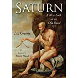 Saturn: A New Look at an Old Devil (English Edition)