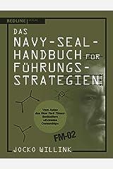 Das Navy-Seal-Handbuch für Führungsstrategien (German Edition) Kindle Edition