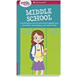 Smart Girl's Guide: Middle School: Everything You Need to Know about Juggling More Homework, More Teachers, and More Friends!