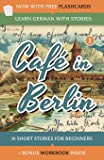 Learn German With Stories: Café in Berlin - 10 Short Stories…