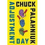 Adjustment Day – A Novel