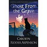 Ghost From the Grave: A Chantilly Adair Paranormal Cozy Mystery (4)