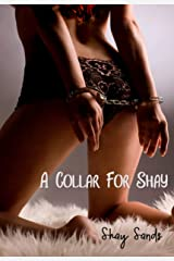 A Collar For Shay: Shay's Shorts #3 Kindle Edition