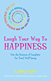 Laugh Your Way to Happiness: The Science of Laughter for Tot…