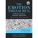 The Emotion Thesaurus: A Writer's Guide to Character Expression (Second Edition): 1