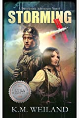 Storming: A Dieselpunk Adventure Kindle Edition