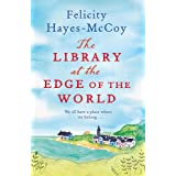 The Library at the Edge of the World (Finfarran 1): 'A charming and heartwarming story' Jenny Colgan