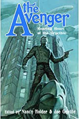 The Avenger: Roaring Heart of the Crucible Kindle Edition