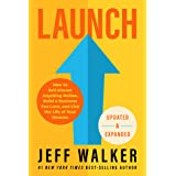 Launch (Updated & Expanded Edition): How to Sell Almost Anything Online, Build a Business You Love, and Live the Life of Your