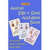 AUSLAN SIGN & SPELL ABC Alphabet Book