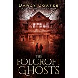 The Folcroft Ghosts (English Edition)