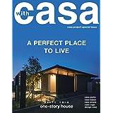 夢を叶える、平屋の家 one-story house  A PEARFECT PLACE TO LIVE