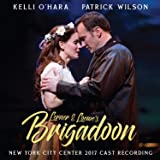 Lerner & Loewe's Brigadoon (New York City Center 2017 Cast Recording)