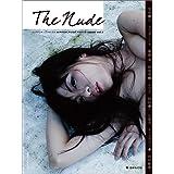 The Nude Vol.3 (日本カメラMOOK)