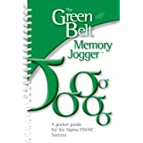 The Green Belt Memory Jogger: A Pocket Guide for Six SIGMA DMAIC Success