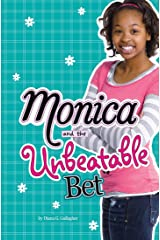 Monica and the Unbeatable Bet Kindle Edition