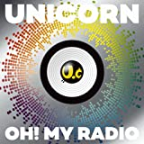 OH! MY RADIO+Live Tracks [UC30 若返る勤労](初回生産限定盤)(DVD付)