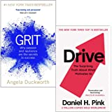 Grit Why passion and resilience are the secrets to success & Drive The Surprising Truth About What Motivates Us 2 Books Colle
