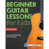 Beginner Guitar Lessons for Kids Book: with Online Video and Audio Access