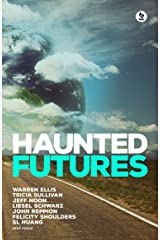 Haunted Futures: Tomorrow is Coming Kindle Edition