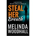 Steal Her Breath: A Detective Nessa Ainsley Novella