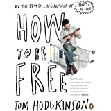 How to be Free (English Edition)