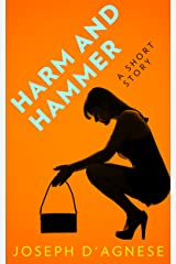 Harm and Hammer Kindle Edition