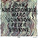 John Abercrombie Marc Johnson Peter Erskine 画像