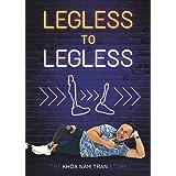 Legless to Legless: The Khoa Nam Tran Story
