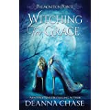 Witching For Grace: A Paranormal Women's Fiction Novel: 1