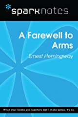 A Farewell to Arms (SparkNotes Literature Guide) (SparkNotes Literature Guide Series) Kindle Edition