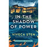 In the Shadow of Power: 7