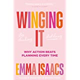 Winging It: Stop Thinking, Start Doing: Why Action Beats Planning Every Time