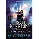 Harley Merlin 14: Finch Merlin and the Forgotten Kingdom