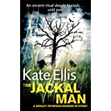 The Jackal Man: Book 15 in the DI Wesley Peterson crime series