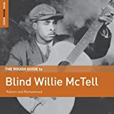 Rough Guide To Blind Willie Mctell