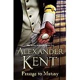 Passage To Mutiny: (Richard Bolitho: Book 9)