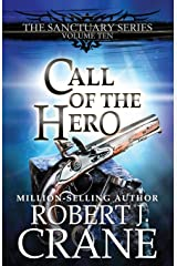 Call of the Hero (The Sanctuary Series) ペーパーバック