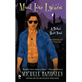 Must Love Lycans: A Broken Heart Novel: 8
