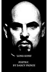 LONG GONE: Inspired by Anton Lavey Kindle Edition