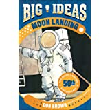 Rocket to the Moon!: Big Ideas That Changed the World #1