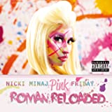 Pink Friday ... Roman Reloaded (Japan Version 2) [Explicit]