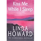 Kiss Me While I Sleep: Number 3 in series (CIA's Spies)
